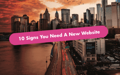 When To Build A New Website – 10 Signs It's Time 🚀