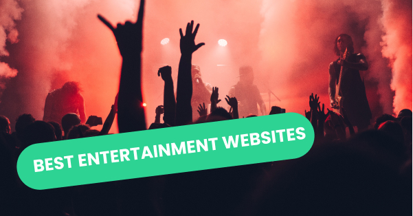 Best Entertainment Websites of 2021 | 25 Mind-blowing Examples